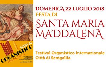 """Festa di Santa Maria Maddalena - Festival Organistico Internazionale """"Città di Senigallia"""""""