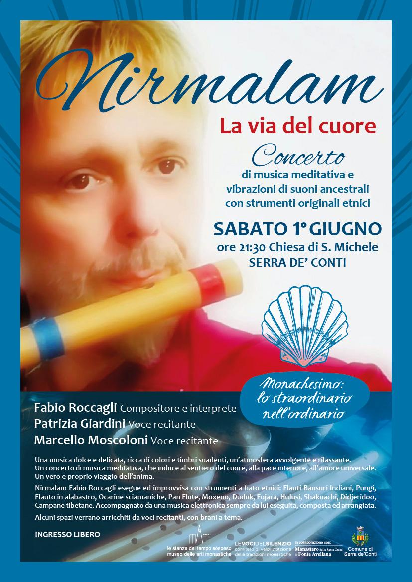 SABATO 1° GIUGNO ore 21:30 Chiesa di S. Michele NIRMALAM e LA VIA DEL CUORE Concerto di musica meditativa